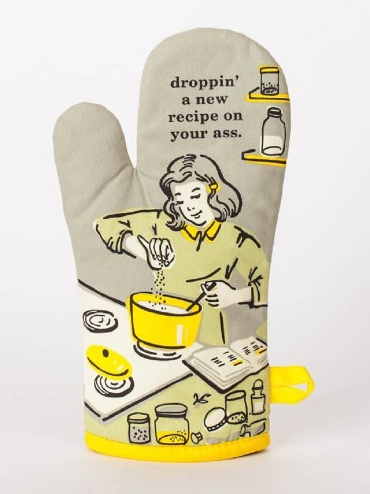Blue Q ''Droppin' A New Recipe On Your Ass'' Oven Mitt by by Blue Q