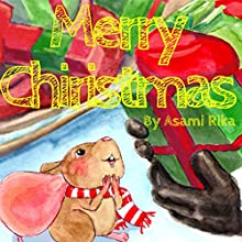 Merry Christmas Audiobook by Asami Rika Narrated by Samantha V. Hutton
