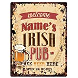 "Chic Sign Welcome NAME'S IRISH PUB Custom Personalized Tin Rustic Vintage style Retro Kitchen Bar Pub Coffee Shop Decor 9""x 12"" Metal Plate Sign Home Store man cave Decor Gift Ideas"
