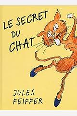 Le secret du chat (Est-Ouest) (French Edition) Hardcover
