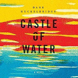 Castle of Water Audiobook