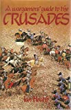 The Crusades, Ian Heath, 0850594308
