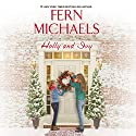 Holly and Ivy Audiobook by Fern Michaels Narrated by Brittany Pressley