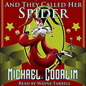 And They Called Her Spider Audiobook
