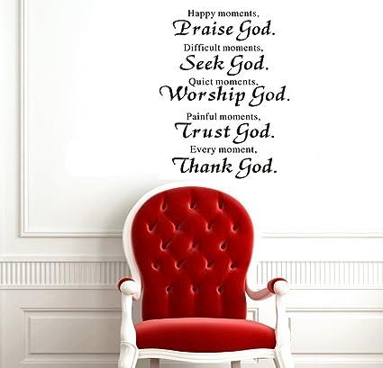 23 X 27 Happy Moments Praise God Difficult Moments Seek God