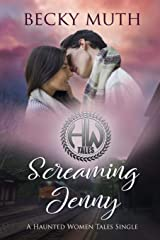 Screaming Jenny: A Haunted Women Tales Story (Volume 1) Paperback