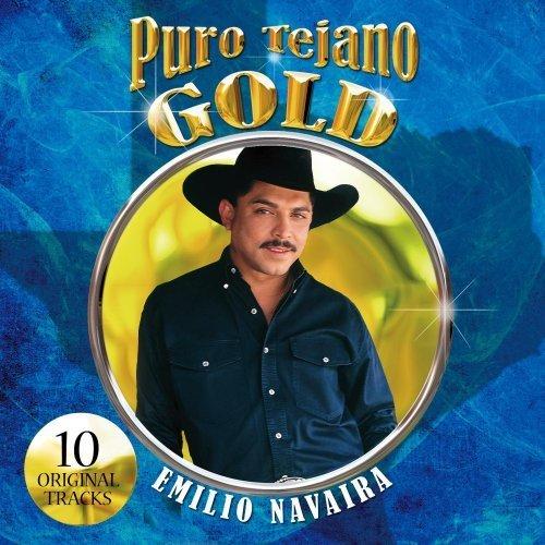 Puro Tejano Gold by Emilio Navaira (2008-09-02)