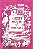 Anne of Green Gables Library L. M. Montgomery Collection 4 Books Bundle (Anne of Green Gables; Anne of Avonlea; Anne of the Island; Anne's House of Dreams) (An Anne of Green Gables Novel)