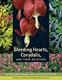 img - for Bleeding Hearts, Corydalis, and Their Relatives book / textbook / text book
