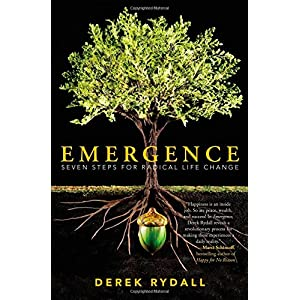 Learn more about the book, Emergence: Seven Steps for Radical Life Change