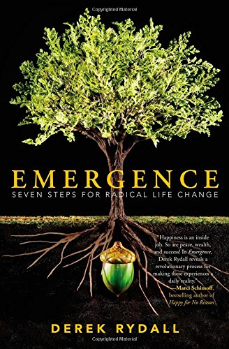 Emergence: Seven Steps for Radical Life Change [Derek Rydall] (Tapa Blanda)