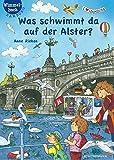 Was schwimmt da auf der Alster?: Hamburg-Wimmelbuch