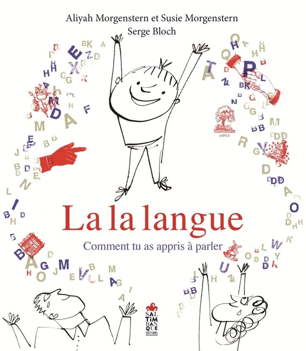 La la langue : comment tu as appris à parler