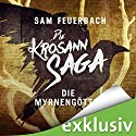 Die Myrnengöttin (Die Krosann-Saga - Königsweg 1) Audiobook by Sam Feuerbach Narrated by Robert Frank