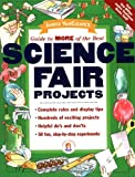 : Janice VanCleave's Guide to More of the Best Science Fair Projects