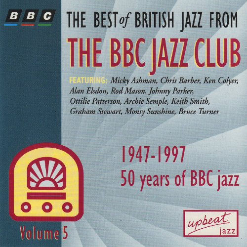 The Best Of British Jazz From The BBC Jazz Club - Volume 5