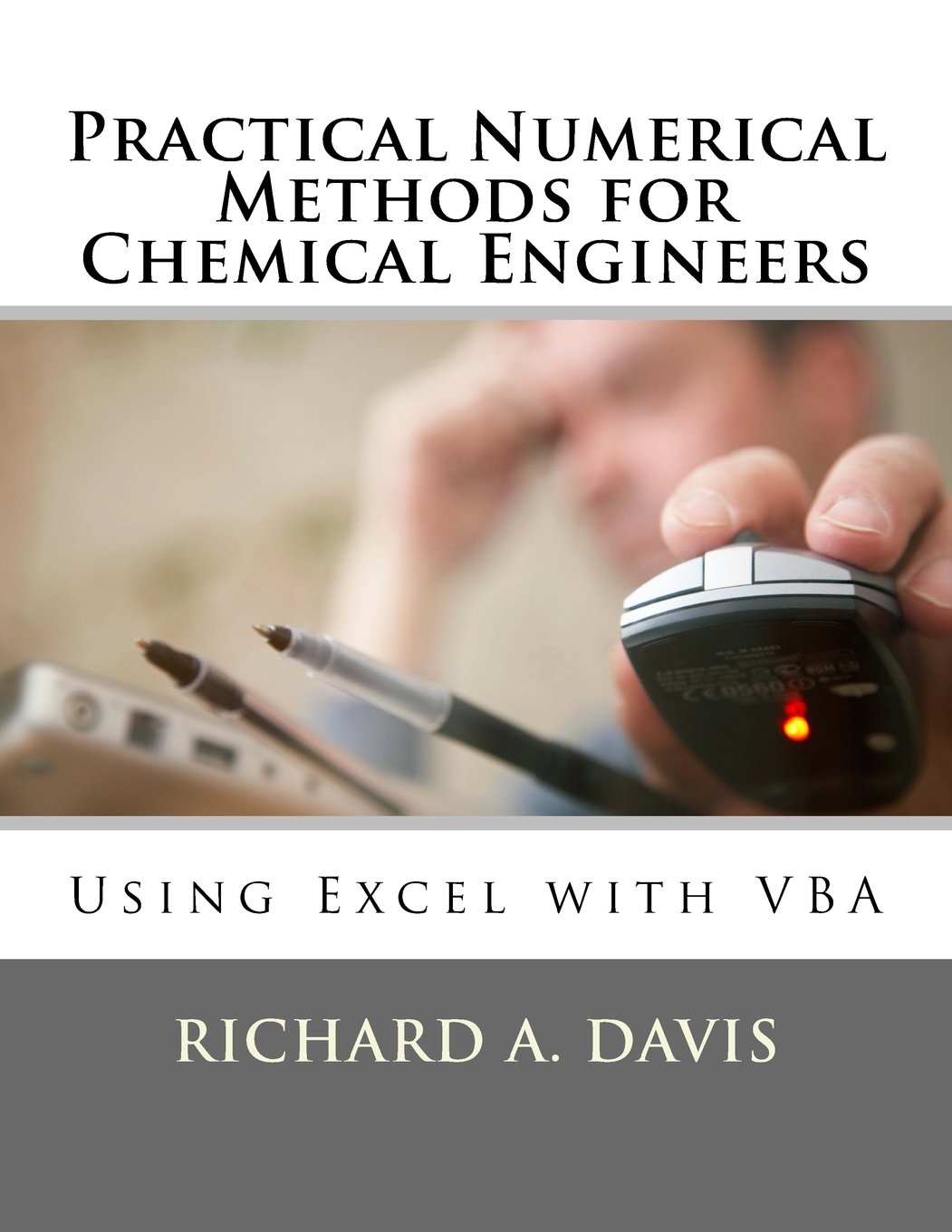 Download Practical Numerical Methods for Chemical Engineers: Using Excel with VBA ebook