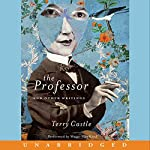 The Professor and Other Writings | Terry Castle