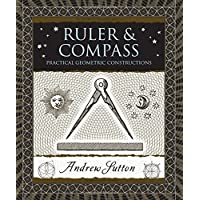 Ruler & Compass: Practical Geometric Constructions