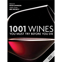 1001 Wines You Must Try Before You Die: You Must Try Before You Die 2011 (English Edition)