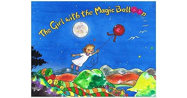 The Girl With The Magic Balloon (English Edition) - eBooks em Inglês na Amazon.com.br
