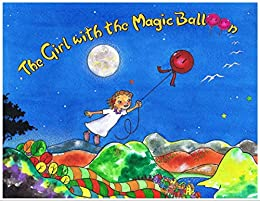 The Girl With The Magic Balloon by [Cobos, Fernando, Henry, Rick]
