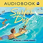 Surfer Dog | Eric Walters