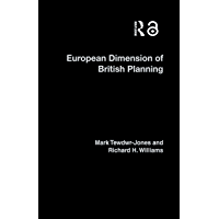 The European Dimension of British Planning (English Edition)