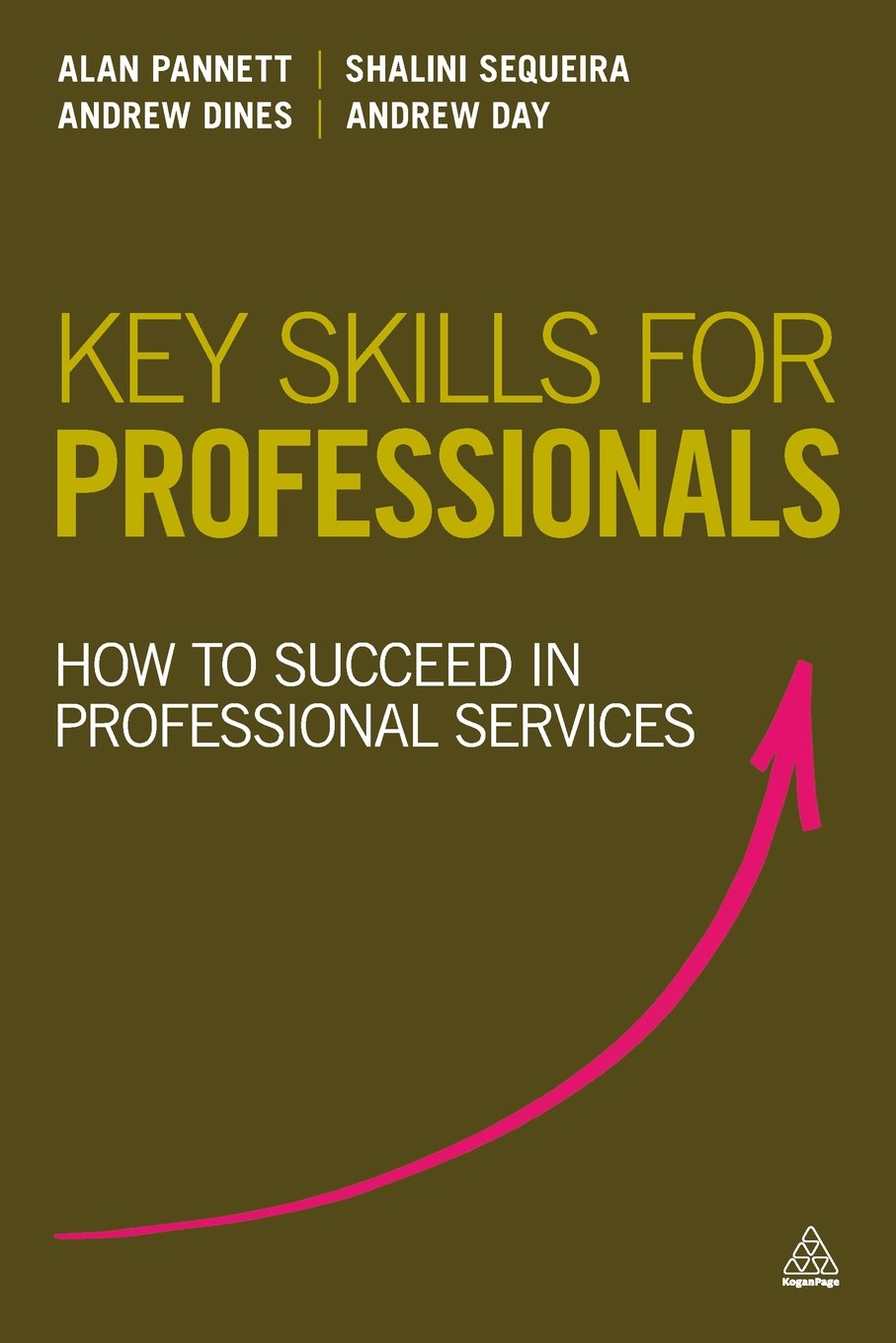 key skills for professionals how to succeed in professional key skills for professionals how to succeed in professional services amazon co uk alan pannett shalini sequeira andrew dines