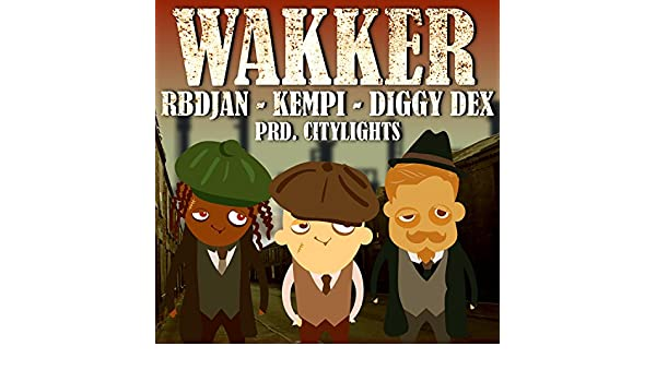 Wakker feat kempi diggy dex explicit by rbdjan on amazon kempi diggy dex explicit by rbdjan on amazon music amazon solutioingenieria Gallery