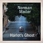 Harlot's Ghost: A Novel | Norman Mailer