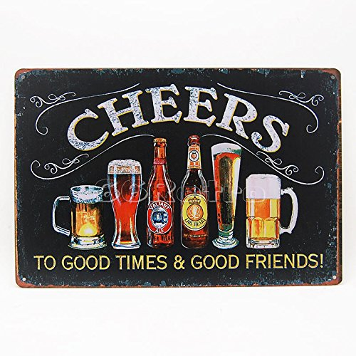 Cheers to Good Times & Good Friends! (0104003), Metal Tin Sign, Wall Decorative Sign By 66retro