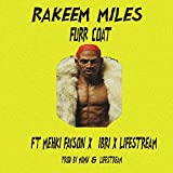 Furr Coat (feat. Mekhi Fay$on, LifeStream & Ibri) [Explicit] offers
