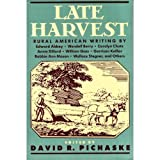 Late Harvest : Rural American Writing, Edward Abbey, 1569248672