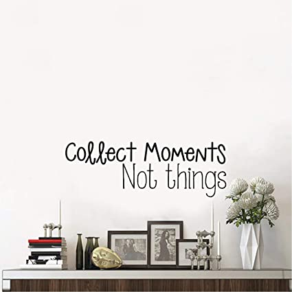 Amazoncom Collect Moments Not Things Inspirational Quotes Wall