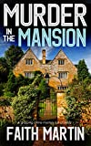 #9: MURDER IN THE MANSION a gripping crime mystery full of twists