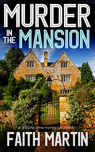 MURDER IN THE MANSION a gripping crime mystery full of twists cover