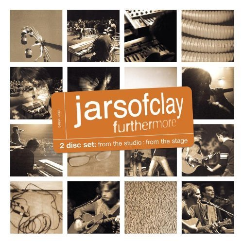 Furthermore: From the Studio From the Stage by Jars of Clay [Music CD]