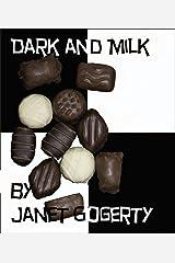 Dark and Milk Kindle Edition