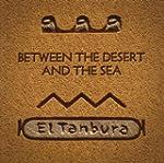 Between The Desert & The Sea