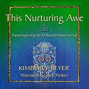 This Nurturing Awe Audiobook