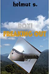 FREAKING OUT: the Novel Paperback