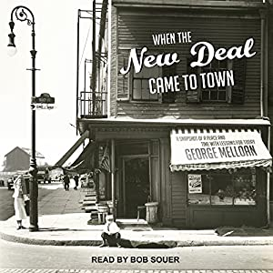 When the New Deal Came to Town Audiobook