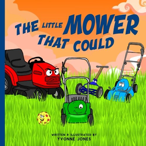 The Little Mower That Could (Lawn Mower For Kids)