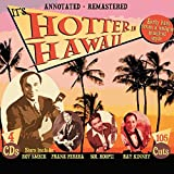 #2: It's Hotter In Hawaii