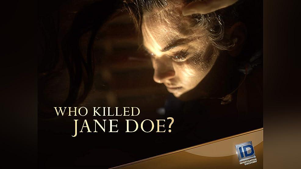 Who Killed Jane Doe? - Season 1