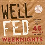 Well Fed Weeknights: Complete Paleo M...