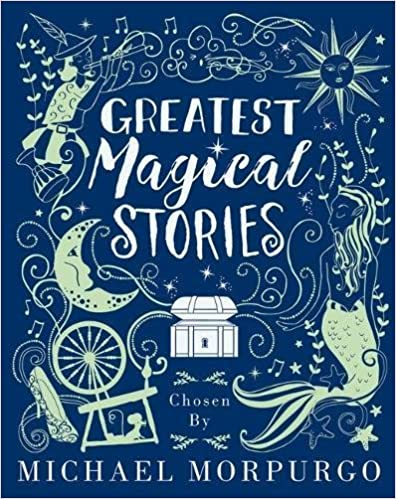 Book Greatest Magical Stories, chosen by Michael Morpurgo