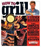 How to Grill, Steven Raichlen, 0761120149