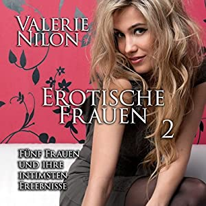 Erotische Frauen 2 Hörbuch